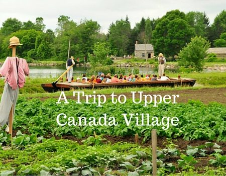Trip To Upper Canada Village Picture