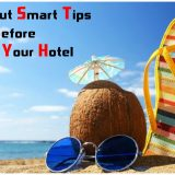 Going on a Trip? Check Out These Smart Tips before Booking Your Hotel