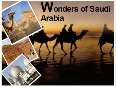 Nothing is like wonders of Saudi Arabia